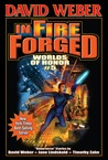 In Fire Forged (Worlds of Honor #5)