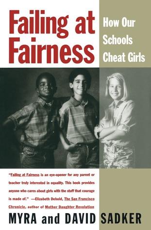 Failing at Fairness by Myra Pollack Sadker