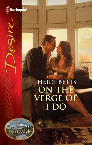 On the Verge of I Do by Heidi Betts