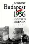 Budapest 1956 - Locations of Drama