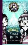 Frost Bites (Edgar & Ellen Nodyssey, #2)