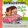 Brownie & Pearl Go for a Spin by Cynthia Rylant