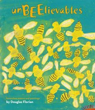 UnBEElievables by Douglas Florian