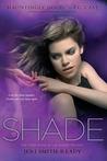 Shade (Shade, #1)