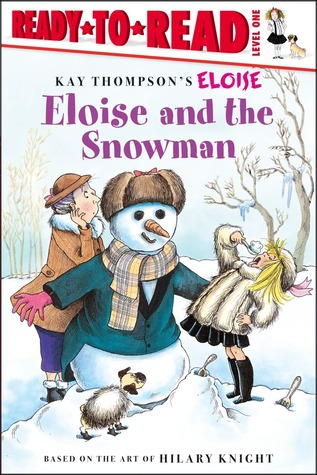 Eloise and the Snowman by Kay Thompson
