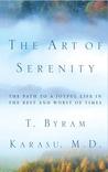 The Art of Serenity by T. Byram Karasu