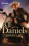 Corralled by B.J. Daniels