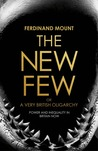 The New Few: A Very British Oligarchy