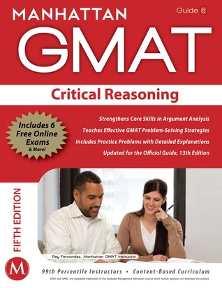 Manhattan GMAT: Critical Reasoning, Guide 8