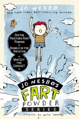 Jo Nesbø's Fart Powder Series (Doctor Proctor #1-3)