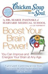 Chicken Soup for the Soul: Boost Your Brain Power!: You Can Improve and Energize Your Brain at Any Age