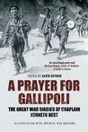 A Chaplain at Gallipoli: The Great War Diaries of Kenneth Best. Edited by Gavin Roynon