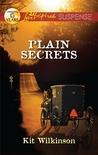 Plain Secrets (Willow Trace, #1)