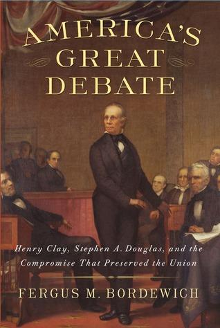 America's Great Debate by Fergus M. Bordewich