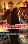 Lethal Diversion (The Executioner, #405)