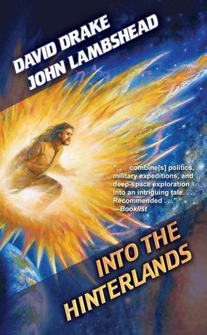 Into the Hinterlands by David Drake