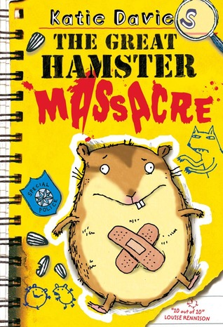 The Great Hamster Massacre by Katie Davies
