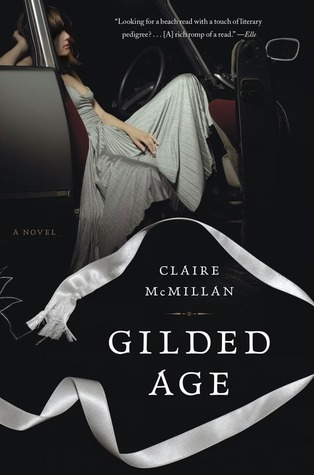 Gilded Age by Claire McMillan
