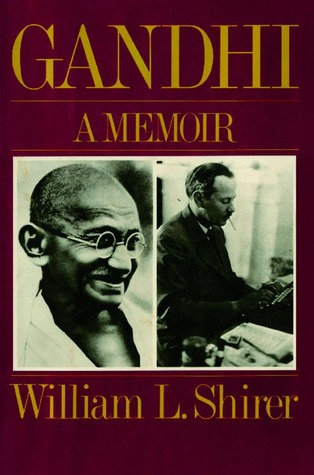 Ebook Gandhi: A Memoir by William L. Shirer TXT!