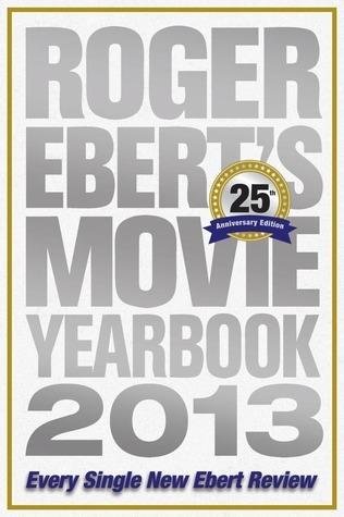 Roger Ebert's Movie Yearbook 2013