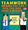 Teamwork Means You Can't Pick the Side That's Right