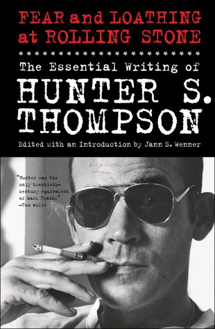 Fear and Loathing at Rolling Stone by Hunter S. Thompson