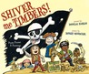 Shiver Me Timbers!: Pirate Poems  Paintings