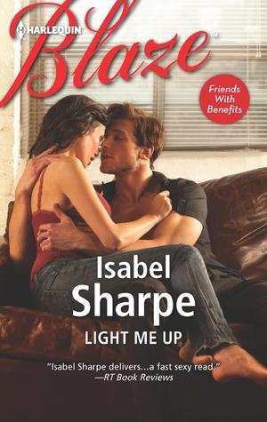 Light Me Up by Isabel Sharpe