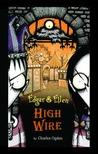 High Wire (Edgar & Ellen, #5)