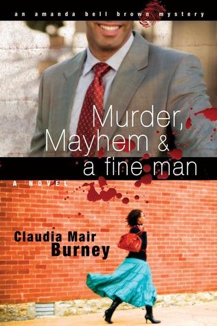 Murder, Mayhem & a Fine Man(Amanda Bell Brown Mystery 1)