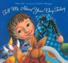 Tell Me About Your Day Today by Mem Fox