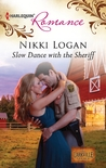 Slow Dance with the Sheriff by Nikki Logan
