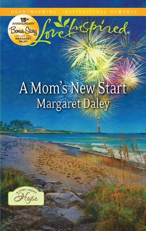 A Mom's New Start by Margaret Daley