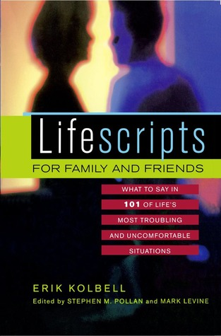 Descarga gratuita de Ebooks para joomla Lifescripts for Family and Friends: What to Say in 101 of Life's Most Troubling and Uncomfortable Situations