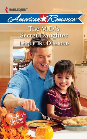 The M.D.'s Secret Daughter (Safe Harbour Medical, #9)