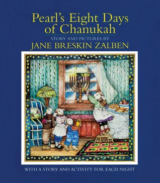 Pearl s Eight Days of Chanukah With a Story and Activity for Each Night