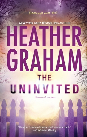 Ebook The Uninvited by Heather Graham TXT!