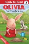 OLIVIA Plants a Garden