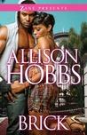 Brick by Allison Hobbs