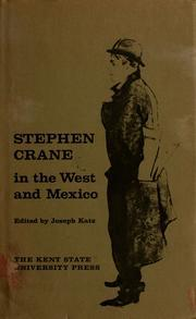 Stephen Crane in the West and Mexico