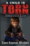 """A Child is Torn """"Innocence Lost"""" by Dawn Kopman Whidden"""