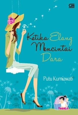 Hasil gambar untuk Novel Ketika Elang Mencintai Dara – Putu Kurniawati