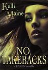 No Take Backs (Give & Take, #1.5)