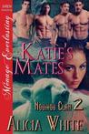 Katie's Mates (Novikov Clan #2)