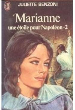 Marianne - Une étoile pour Napoléon, tome II (Marianne, #3)