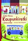 Kaupunkiretki: lastenrunoja