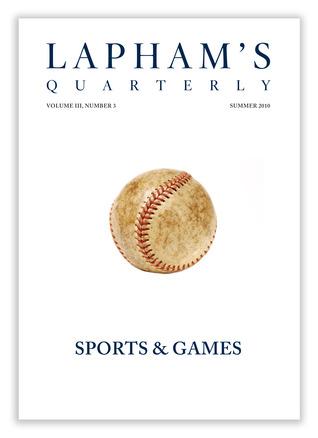 Lapham's Quarterly: Sports & Games
