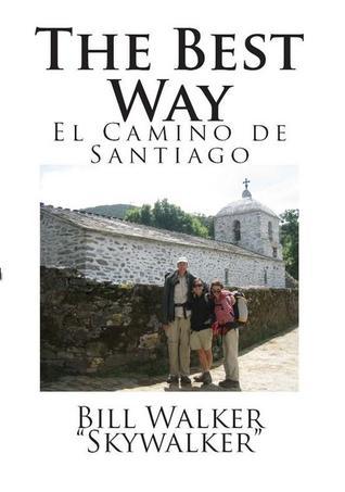 The Best Way: El Camino de Santiago