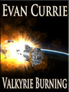 Valkyrie Burning (Hayden War Cycle,#3)