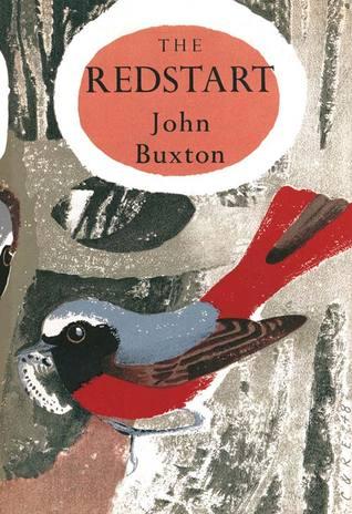 The Redstart  (A New naturalist monograph, #2)